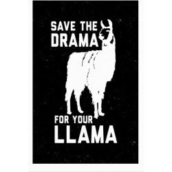 Save The Drama For Your Llama Poster from LookHUMAN found on Bargain Bro India from LookHUMAN for $19.00