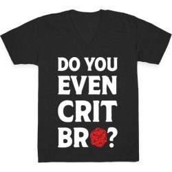 Do You Even Crit D20 V-Neck T-Shirt from LookHUMAN