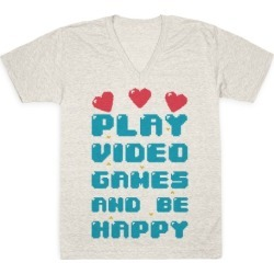 Play Video Games And Be Happy V-Neck T-Shirt from LookHUMAN