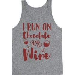 I Run On Chocolate And Wine Tank Top from LookHUMAN