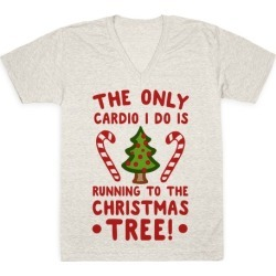 The Only Cardio I do is Running to the Christmas Tree V-Neck T-Shirt from LookHUMAN