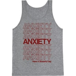 Anxiety Thank You Bag Parody Tank Top from LookHUMAN