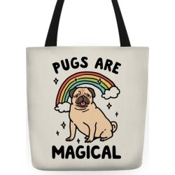 Pugs Are Magical Tote Bag from LookHUMAN