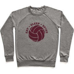 Eat Sleep Spike (Volleyball) Pullover from LookHUMAN