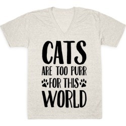Cats Are Too Purr For This World V-Neck T-Shirt from LookHUMAN