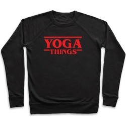 Yoga Things Pullover from LookHUMAN