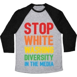 Stop Whitewashing Diversity In The Media Baseball Tee from LookHUMAN