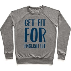 Get Fit For English Lit Pullover from LookHUMAN