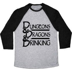 Dungeons & Dragons & Drinking Baseball Tee from LookHUMAN
