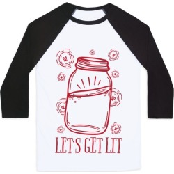 Let's Get Lit Baseball Tee from LookHUMAN found on Bargain Bro Philippines from LookHUMAN for $29.99
