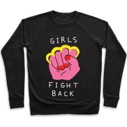 Girls Fight Back Pullover from LookHUMAN