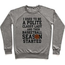 ...And Then Basketball Season Started Pullover from LookHUMAN