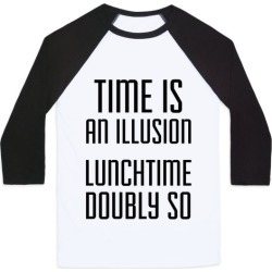 Time Is An Illusion Baseball Tee from LookHUMAN