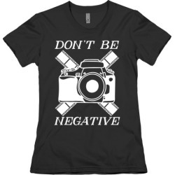 Don't Be Negative Camera T-Shirt from LookHUMAN found on Bargain Bro Philippines from LookHUMAN for $21.99
