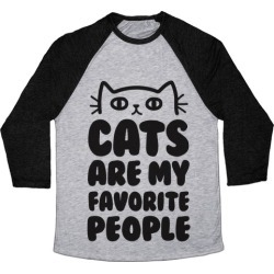 Cats Are My Favorite People Baseball Tee from LookHUMAN