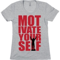 Motivate Yourself T-Shirt from LookHUMAN
