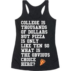 College Vs Pizza Racerback Tank from LookHUMAN