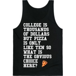 College Vs Pizza Tank Top from LookHUMAN