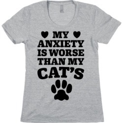 Cat Anxiety T-Shirt from LookHUMAN