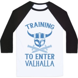 Training To Enter Valhalla Baseball Tee from LookHUMAN found on Bargain Bro from LookHUMAN for USD $22.79