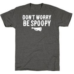 Don't Worry Be Spoopy T-Shirt from LookHUMAN found on Bargain Bro Philippines from LookHUMAN for $25.99