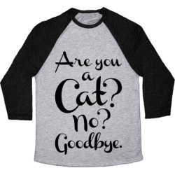 Are You A Cat Baseball Tee from LookHUMAN