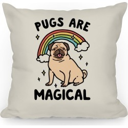 Pugs Are Magical Throw Pillow from LookHUMAN