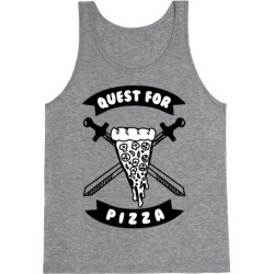 Quest for Pizza Tank Top from LookHUMAN