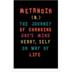Metanoia Definition Poster from LookHUMAN