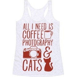All I Need is Coffee Photography & Cats Racerback Tank from LookHUMAN found on Bargain Bro Philippines from LookHUMAN for $25.99
