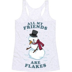 All My Friends Are Flakes Racerback Tank from LookHUMAN