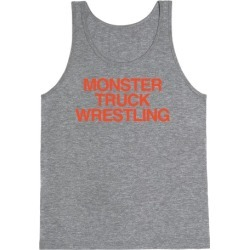 Monster Truck Wrestling Tank Top from LookHUMAN