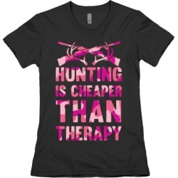 Hunting Is Cheaper Than Therapy T-Shirt from LookHUMAN