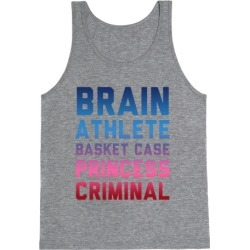 Brain, Athlete, Basket Case, Princess, Criminal Tank Top from LookHUMAN