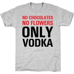 Only Vodka T-Shirt from LookHUMAN found on MODAPINS from LookHUMAN for USD $21.99