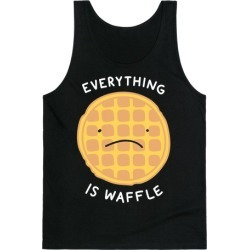 Everything Is Waffle Tank Top from LookHUMAN