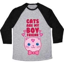 Cats Are My Boyfriend Baseball Tee from LookHUMAN