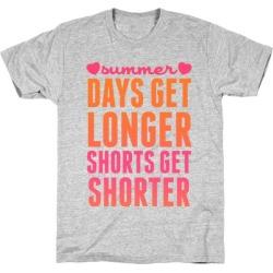 Summer (Days Get Longer, Shorts Get Shorter) T-Shirt from LookHUMAN
