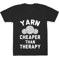 Yarn: Cheaper Than Therapy V-Neck T-Shirt from LookHUMAN