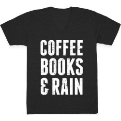 Coffee Books And Rain V-Neck T-Shirt from LookHUMAN