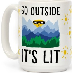 Go Outside It's Lit Mug from LookHUMAN