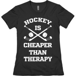 Hockey Is Cheaper Than Therapy T-Shirt from LookHUMAN