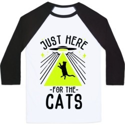 Just Here for the Cats UFO Baseball Tee from LookHUMAN