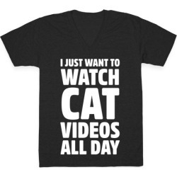 I Just Want To Watch Cat Videos All Day V-Neck T-Shirt from LookHUMAN