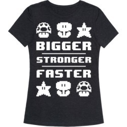 Bigger Stronger Faster T-Shirt from LookHUMAN