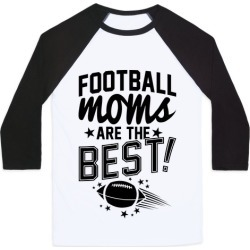 Football Moms Are The Best Baseball Tee from LookHUMAN