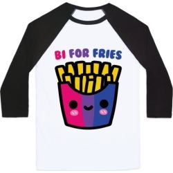 Bi For Fries Baseball Tee from LookHUMAN