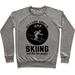 Skiing and Like Two People Pullover from LookHUMAN