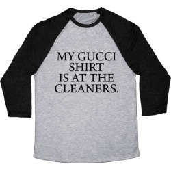 My Gucci Shirt Baseball Tee from LookHUMAN found on MODAPINS from LookHUMAN for USD $29.99