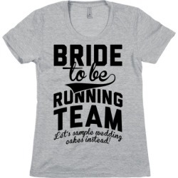 Bride-To-Be Running Team T-Shirt from LookHUMAN